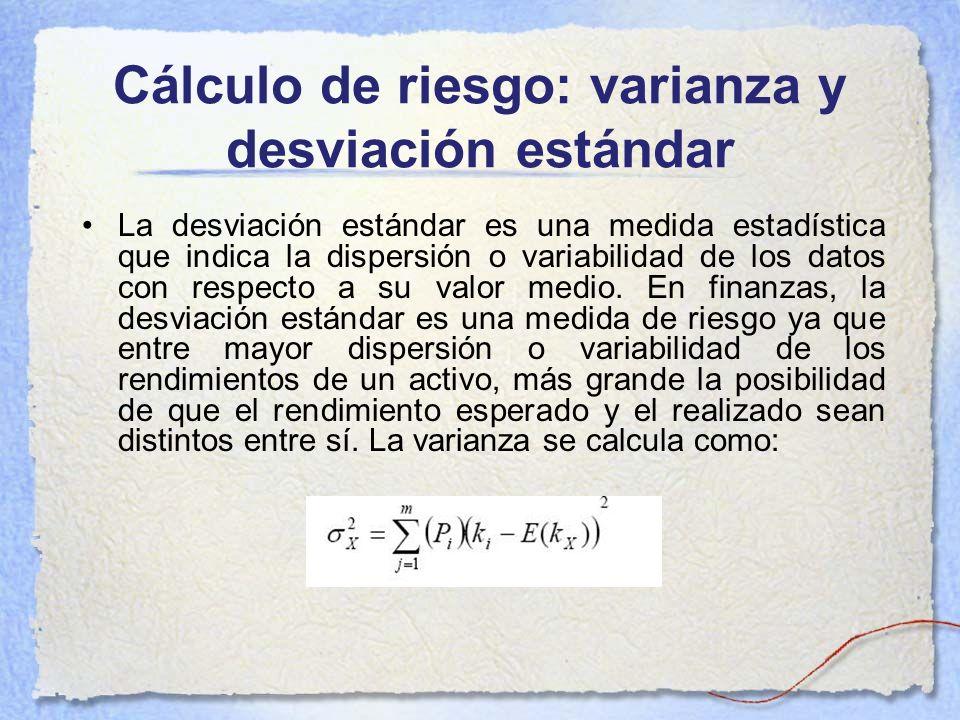 Cálculo de riesgo: varianza y desviación estándar