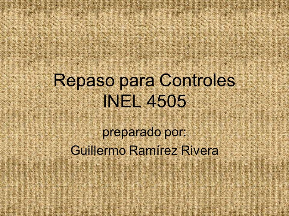 Repaso para Controles INEL 4505