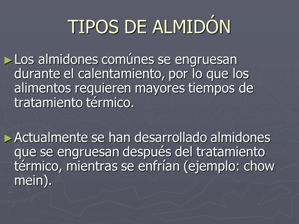TIPOS DE ALMIDÓN