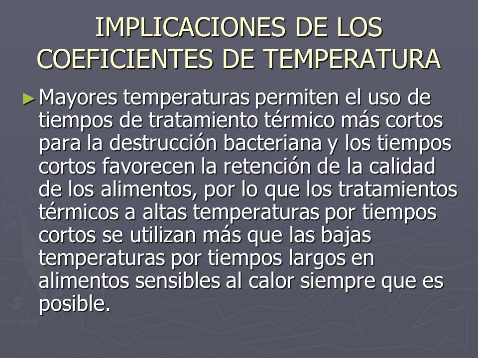 IMPLICACIONES DE LOS COEFICIENTES DE TEMPERATURA
