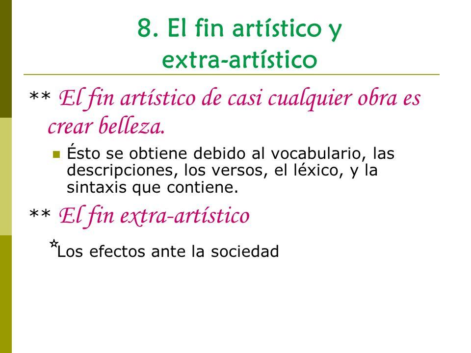 8. El fin artístico y extra-artístico
