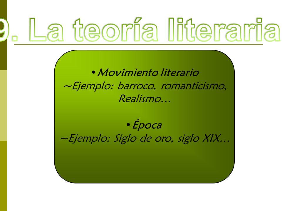 9. La teoría literaria Movimiento literario
