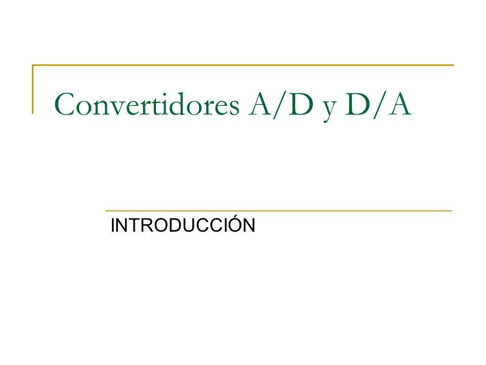Convertidores A/D y D/A