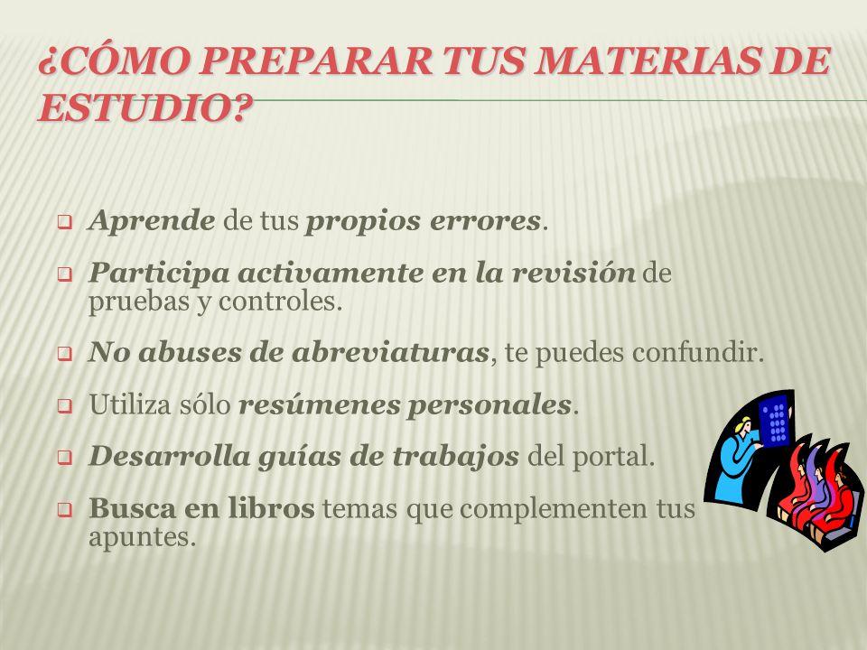 ¿CÓMO PREPARAR TUS MATERIAS DE ESTUDIO