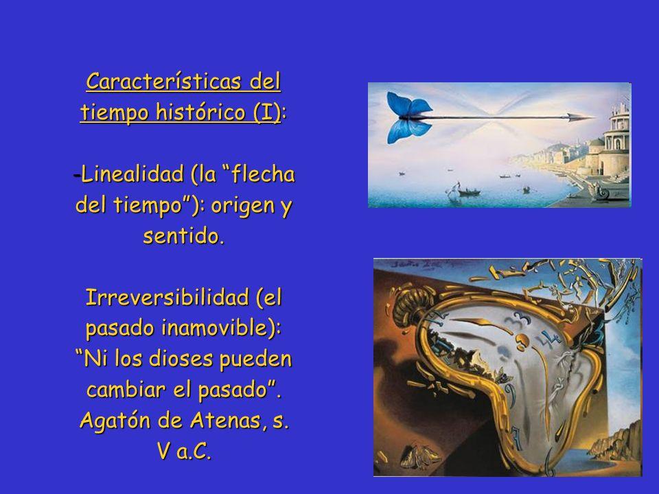 Características del tiempo histórico (I):
