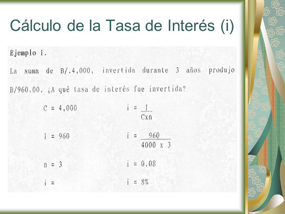 Cálculo de la Tasa de Interés (i)