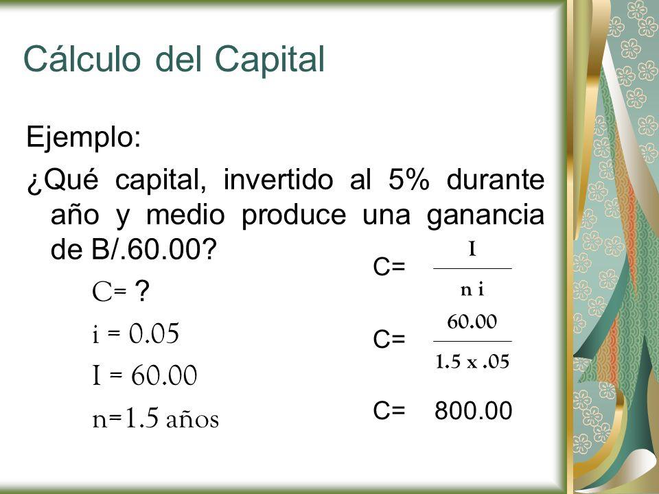Cálculo del Capital Ejemplo: