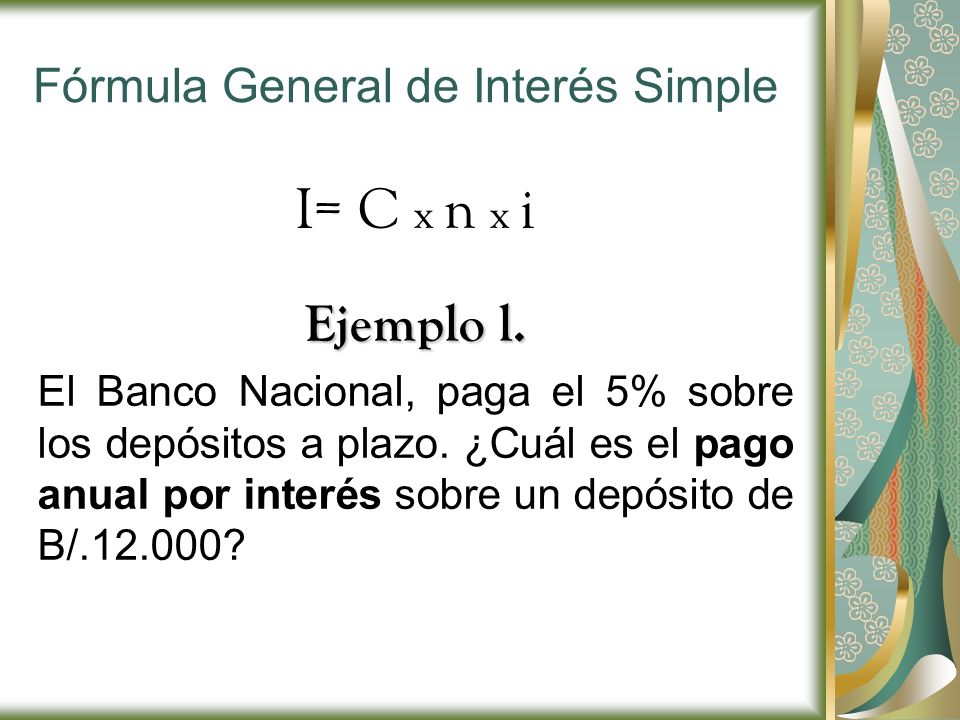 Fórmula General de Interés Simple
