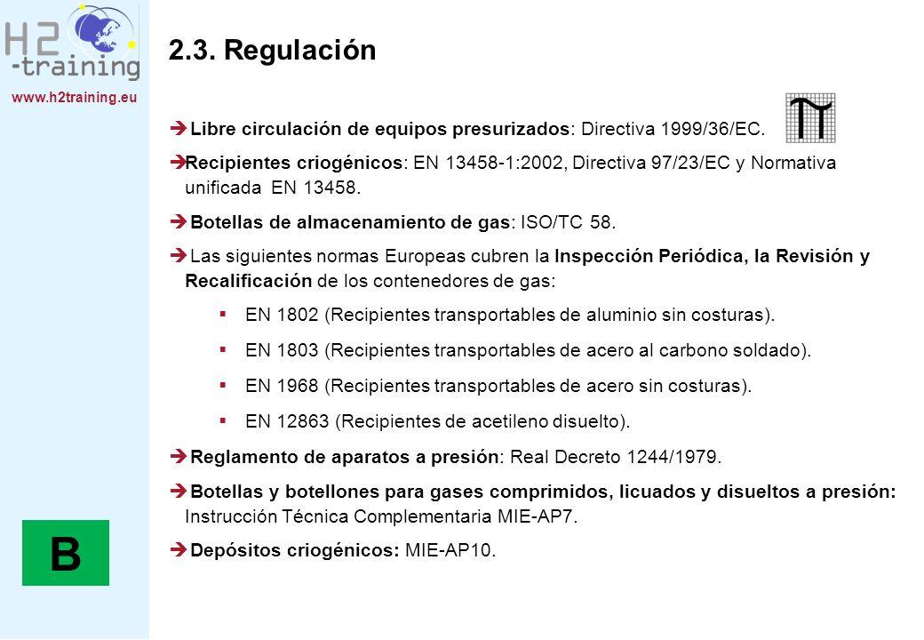 2.3. RegulaciónLibre circulación de equipos presurizados: Directiva 1999/36/EC.
