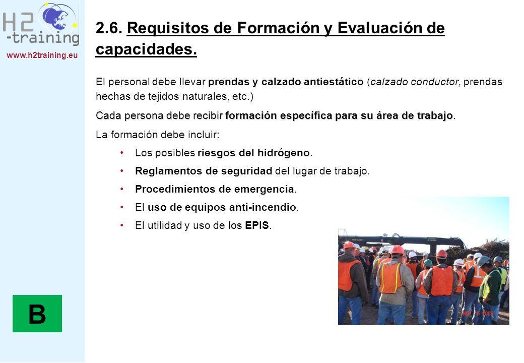 B 2.6. Requisitos de Formación y Evaluación de capacidades.