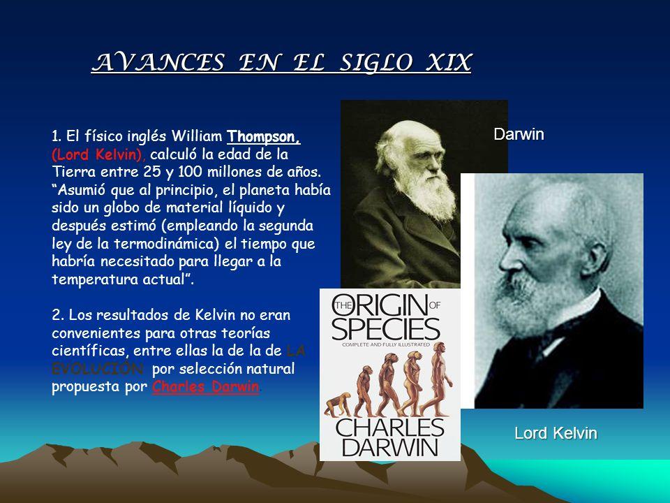 AVANCES EN EL SIGLO XIX Darwin Lord Kelvin