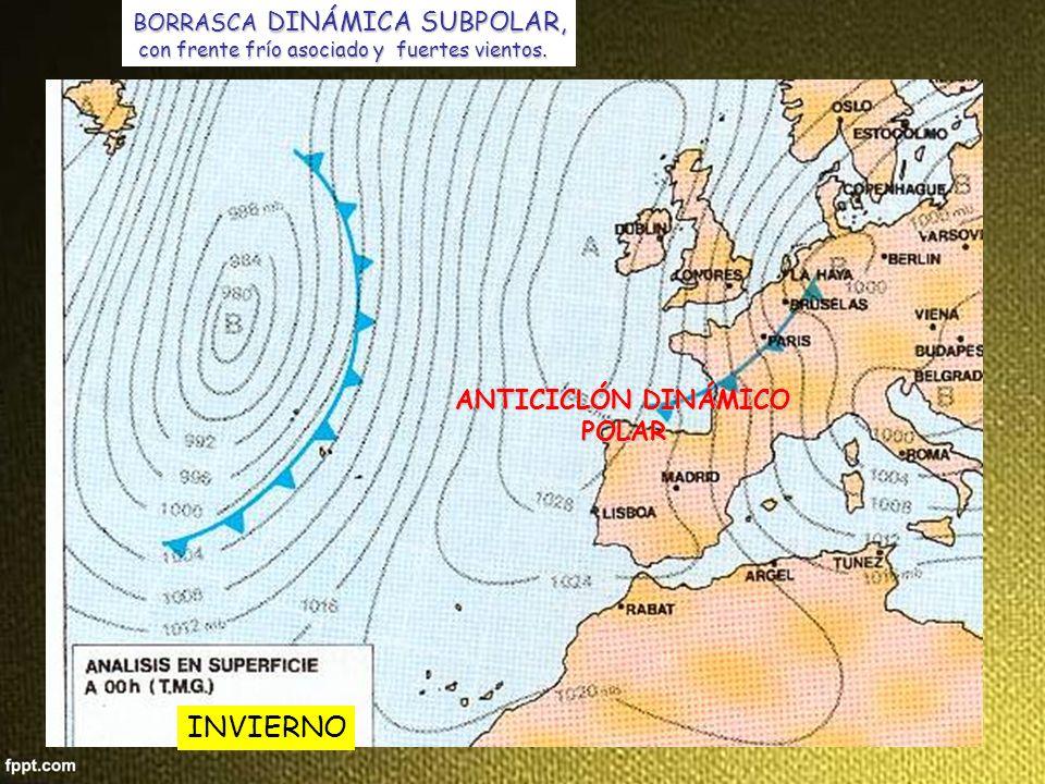 INVIERNO ANTICICLÓN DINÁMICO POLAR BORRASCA DINÁMICA SUBPOLAR,