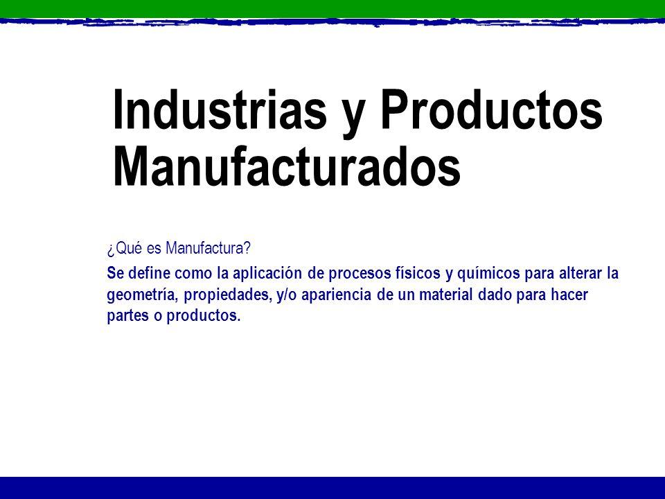 Industrias y Productos Manufacturados