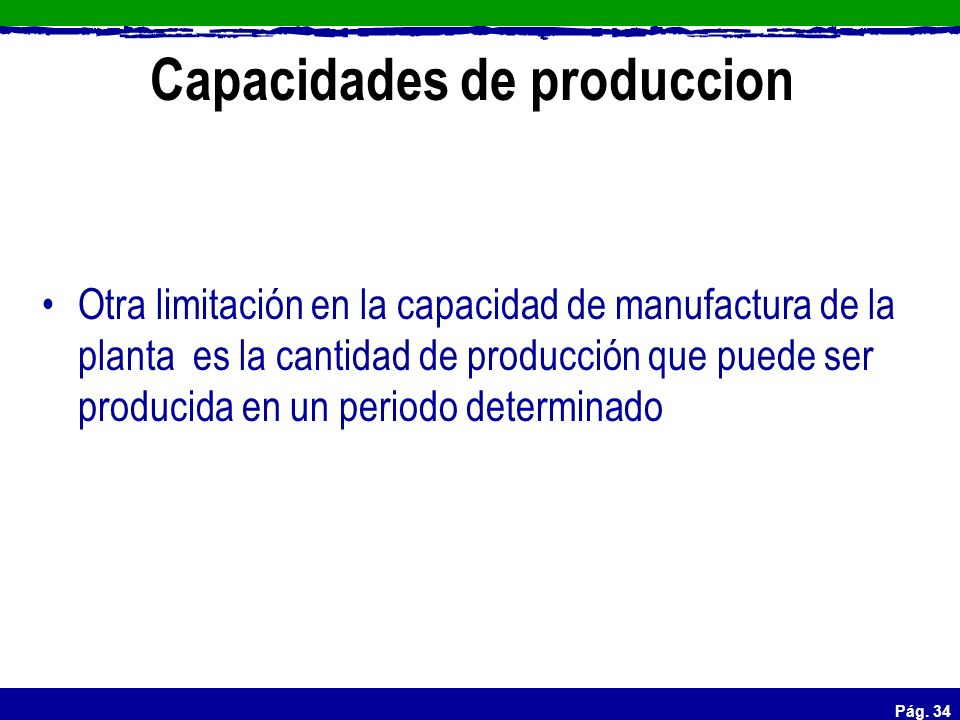 Capacidades de produccion