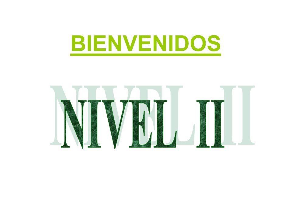 BIENVENIDOS NIVEL II