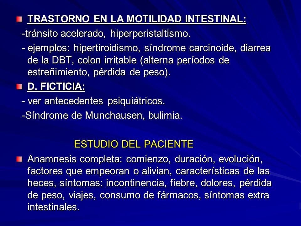 TRASTORNO EN LA MOTILIDAD INTESTINAL: