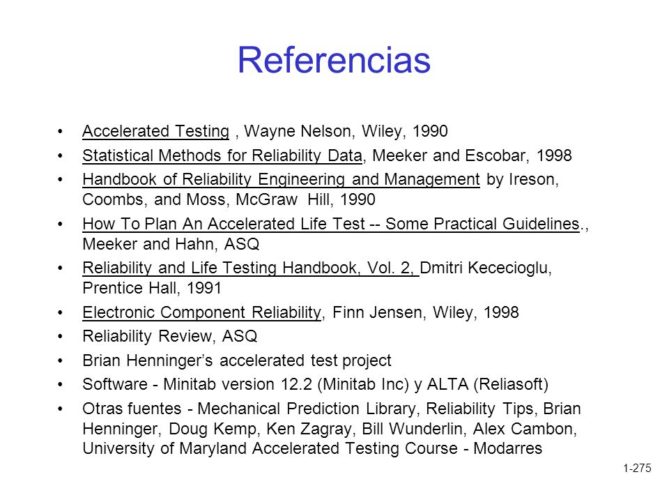 Referencias Accelerated Testing , Wayne Nelson, Wiley, 1990