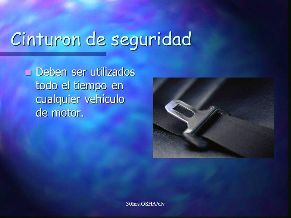 Cinturon de seguridadDeben ser utilizados todo el tiempo en cualquier vehículo de motor. Yes, even company trucks on the property.