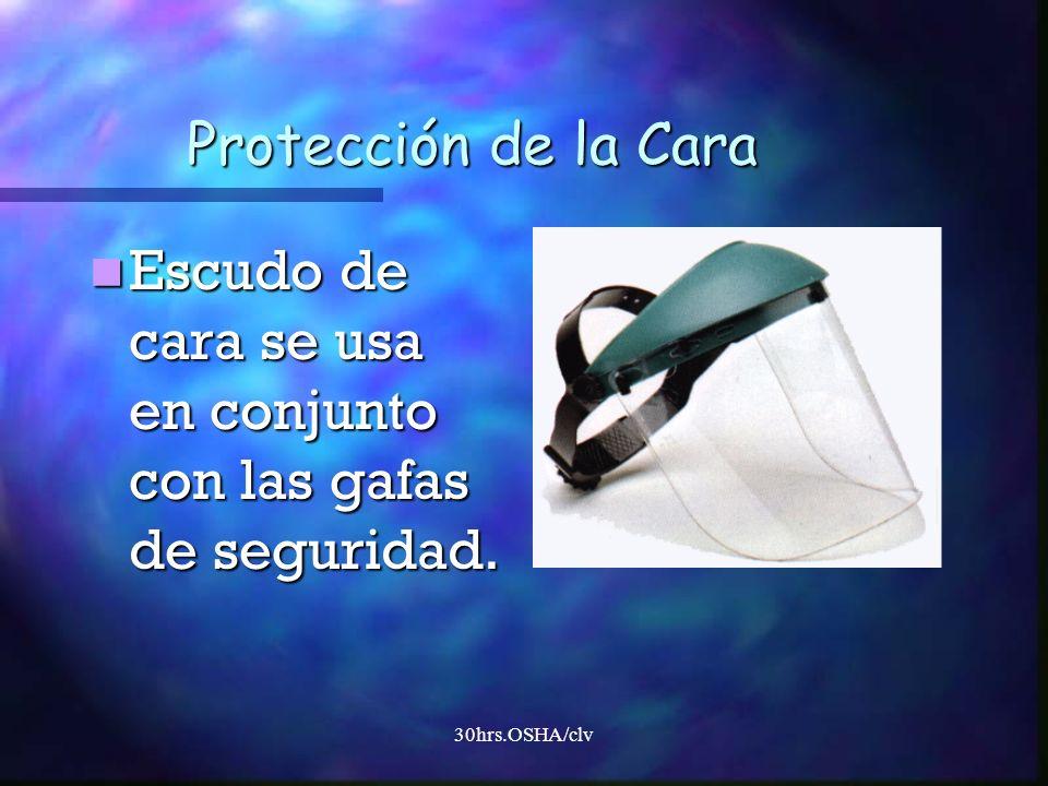 Escudo de cara se usa en conjunto con las gafas de seguridad.