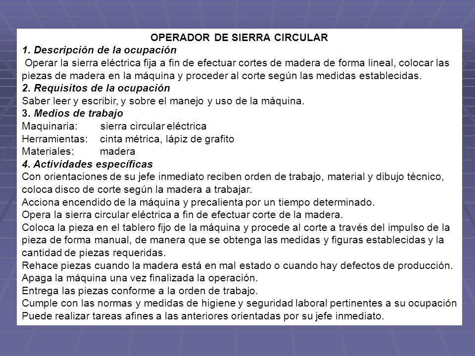 OPERADOR DE SIERRA CIRCULAR