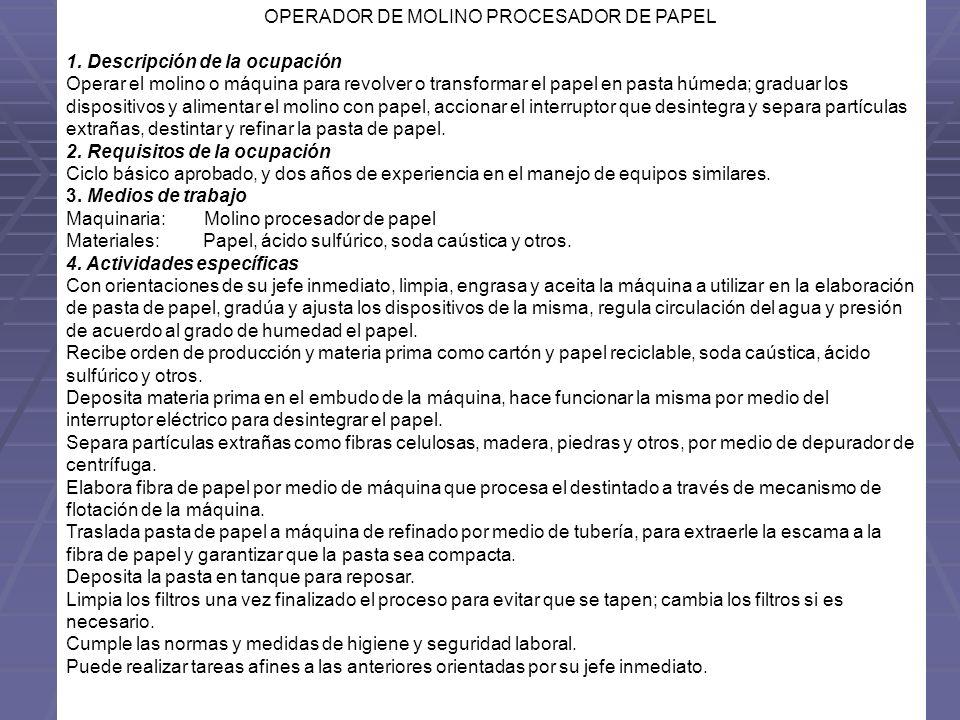 OPERADOR DE MOLINO PROCESADOR DE PAPEL