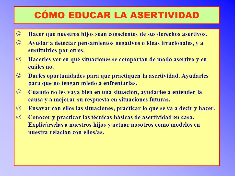 CÓMO EDUCAR LA ASERTIVIDAD