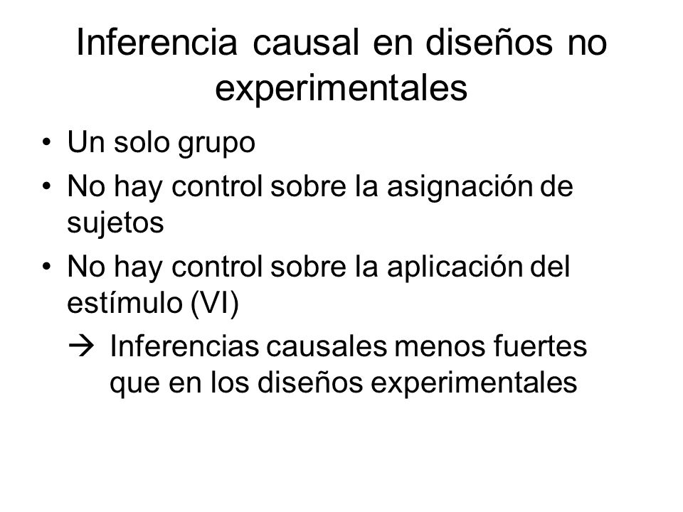 Inferencia causal en diseños no experimentales