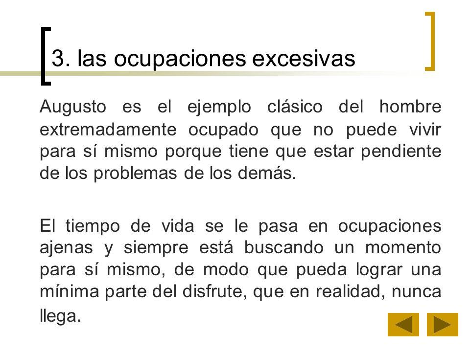 3. las ocupaciones excesivas