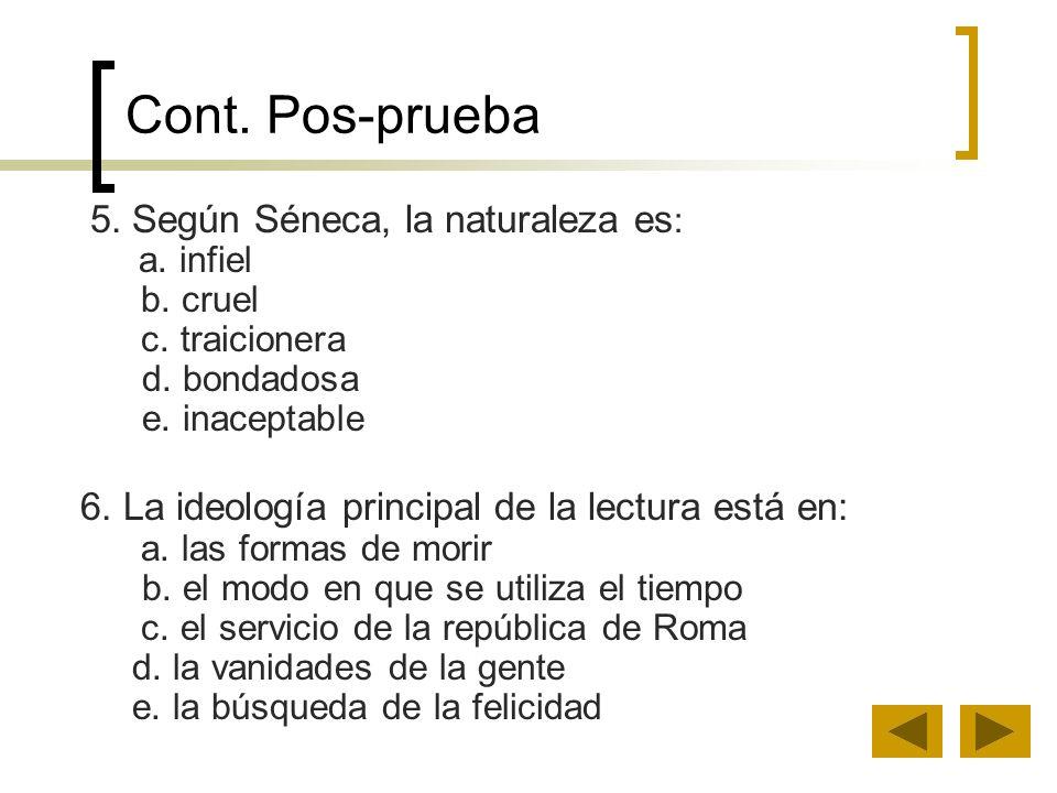 Cont. Pos-prueba 6. La ideología principal de la lectura está en: