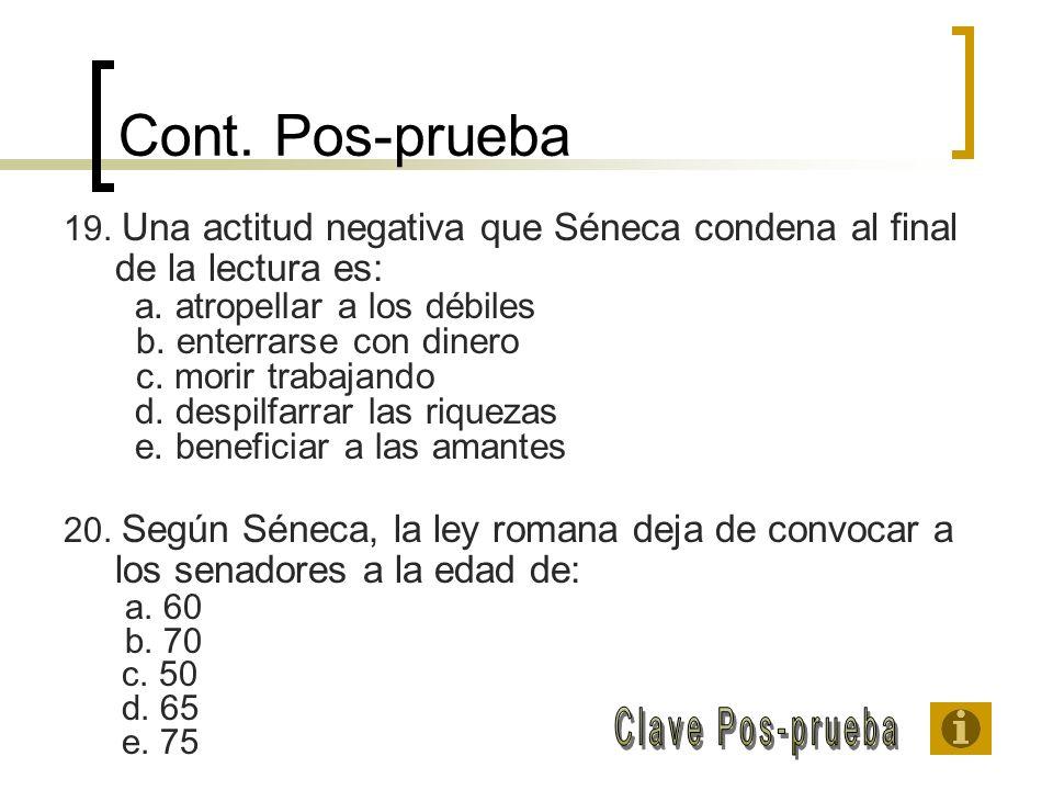 Cont. Pos-prueba Clave Pos-prueba b. enterrarse con dinero