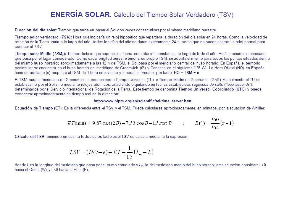 ENERGÍA SOLAR. Cálculo del Tiempo Solar Verdadero (TSV)