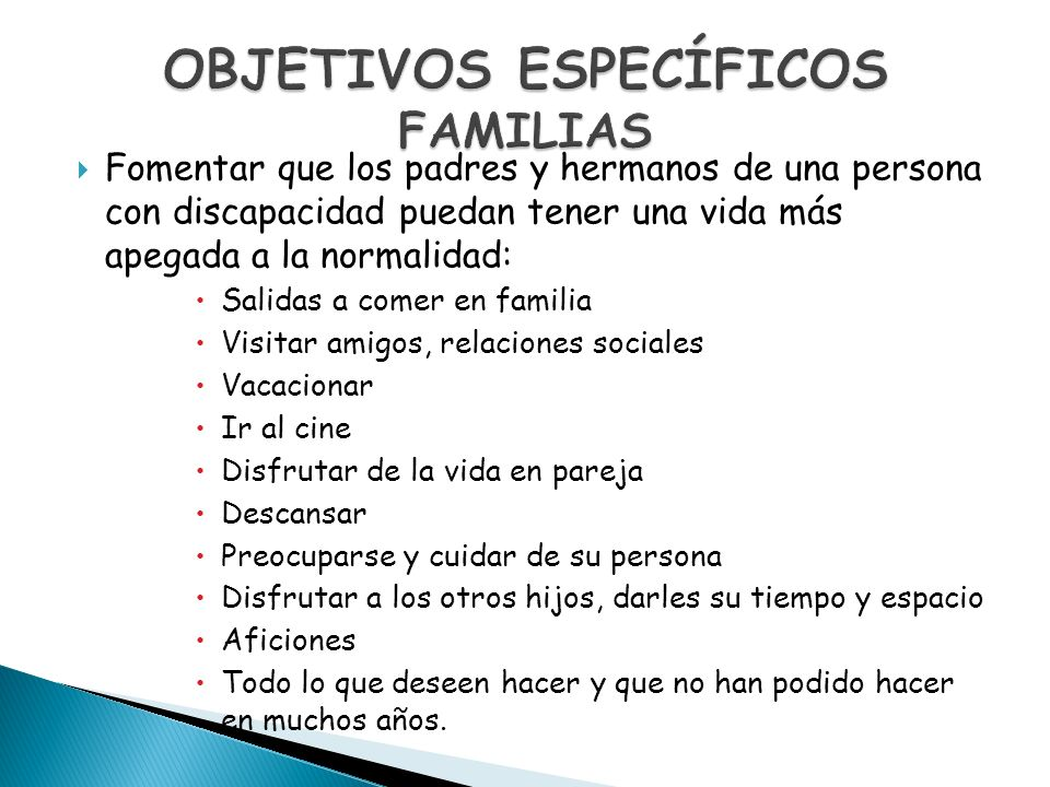 OBJETIVOS ESPECÍFICOS FAMILIAS