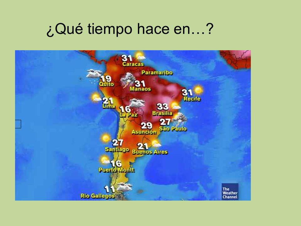 ¿Qué tiempo hace en…