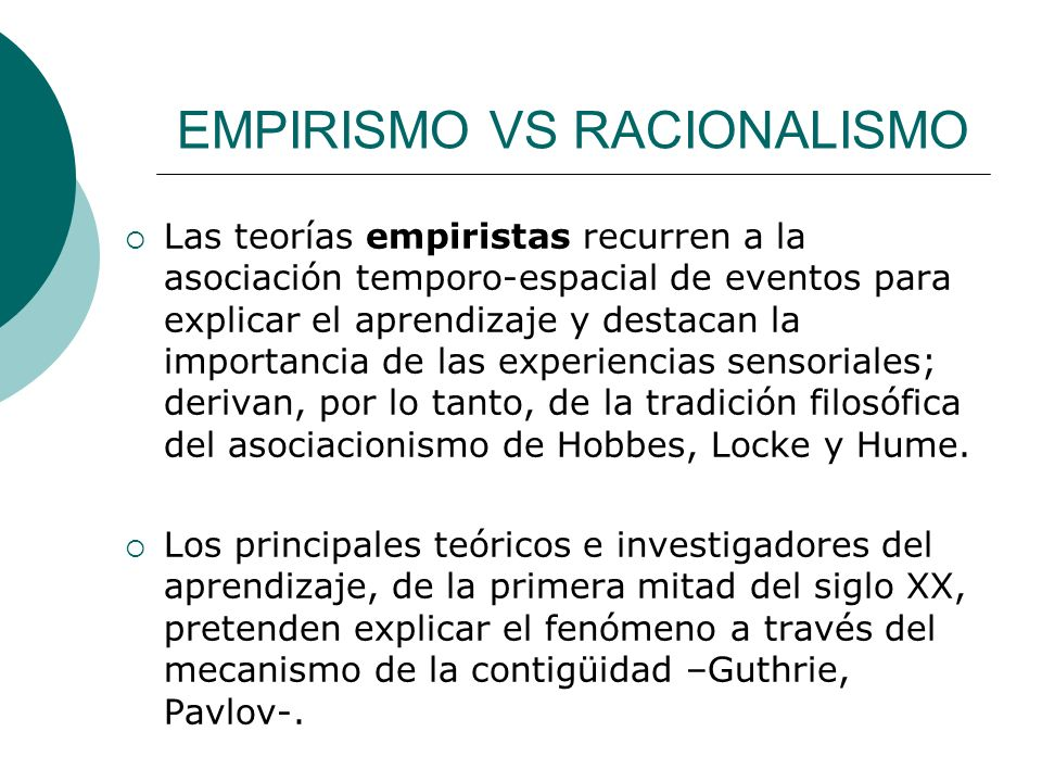 EMPIRISMO VS RACIONALISMO