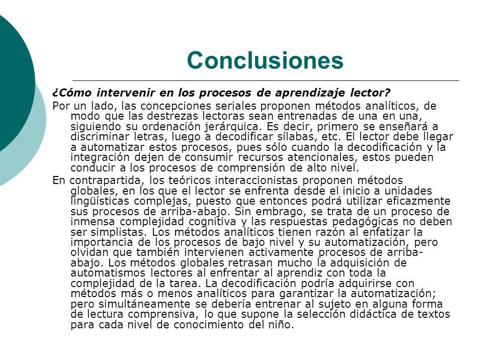 Conclusiones ¿Cómo intervenir en los procesos de aprendizaje lector