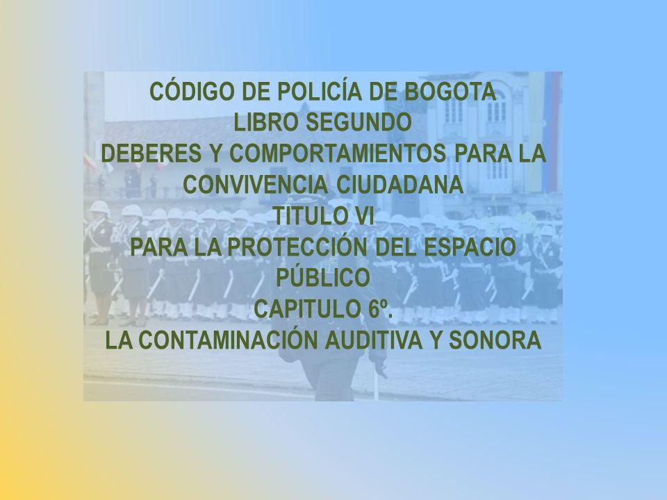 CÓDIGO DE POLICÍA DE BOGOTA LIBRO SEGUNDO