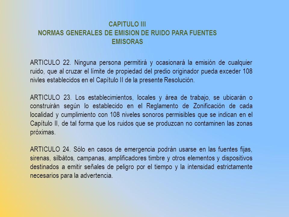 NORMAS GENERALES DE EMISION DE RUIDO PARA FUENTES EMISORAS