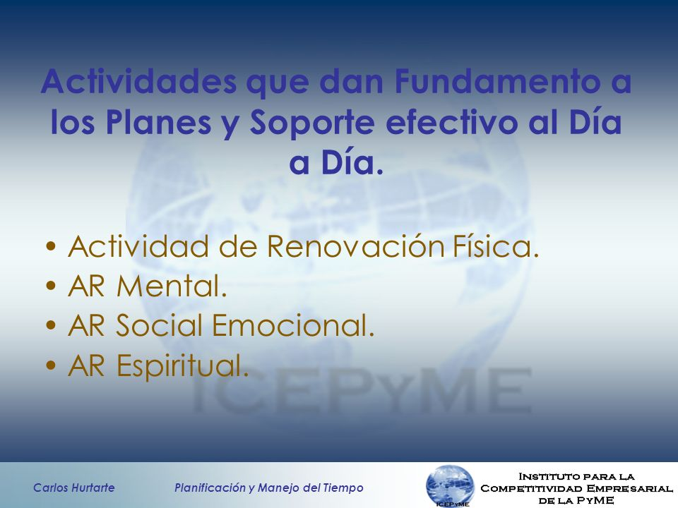 Actividades que dan Fundamento a los Planes y Soporte efectivo al Día a Día.