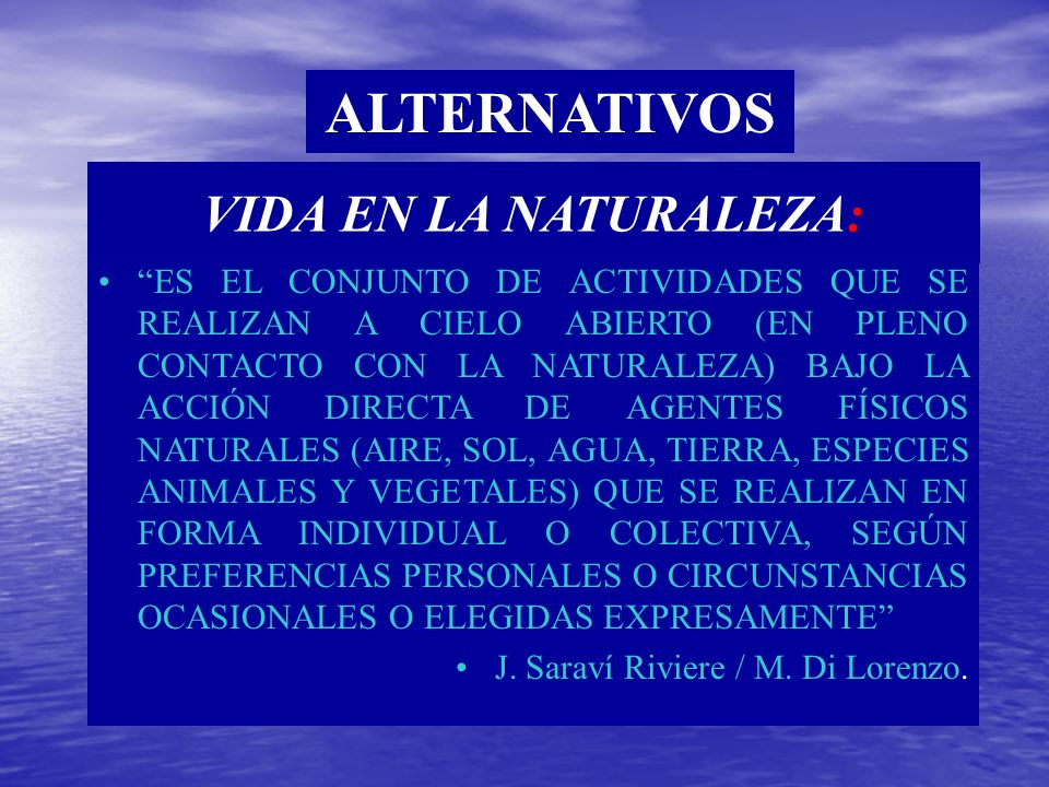 ALTERNATIVOS VIDA EN LA NATURALEZA: