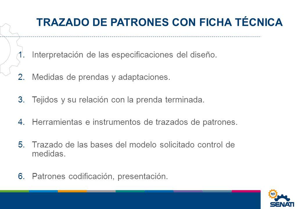 TRAZADO DE PATRONES CON FICHA TÉCNICA