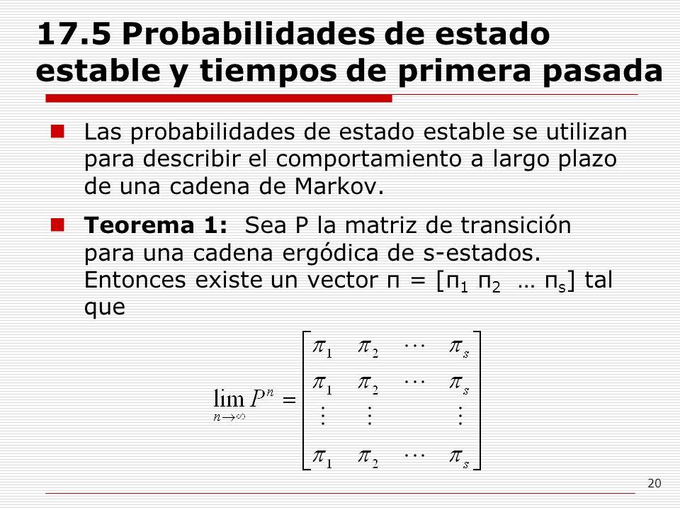 17.5 Probabilidades de estado estable y tiempos de primera pasada