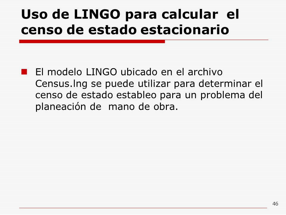 Uso de LINGO para calcular el censo de estado estacionario