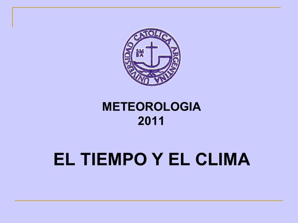 METEOROLOGIA 2011 EL TIEMPO Y EL CLIMA
