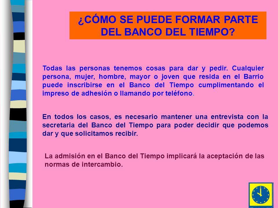 ¿CÓMO SE PUEDE FORMAR PARTE DEL BANCO DEL TIEMPO