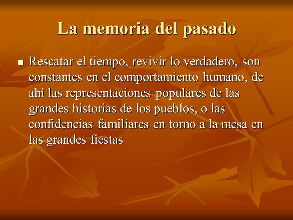 La memoria del pasado
