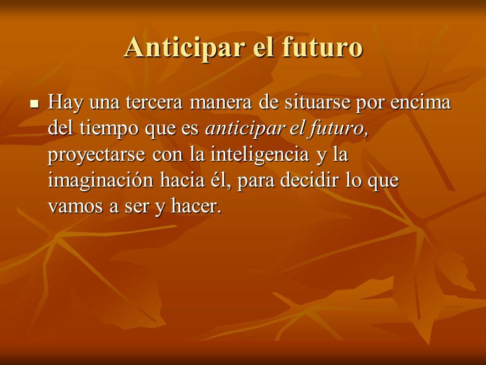 Anticipar el futuro