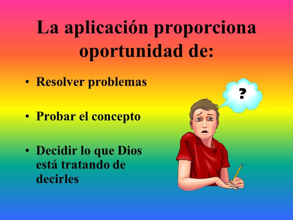 La aplicación proporciona oportunidad de: