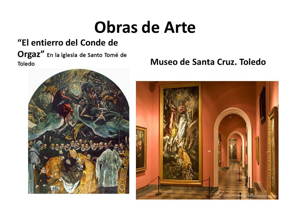Obras de Arte El entierro del Conde de Orgaz En la iglesia de Santo Tomé de Toledo.