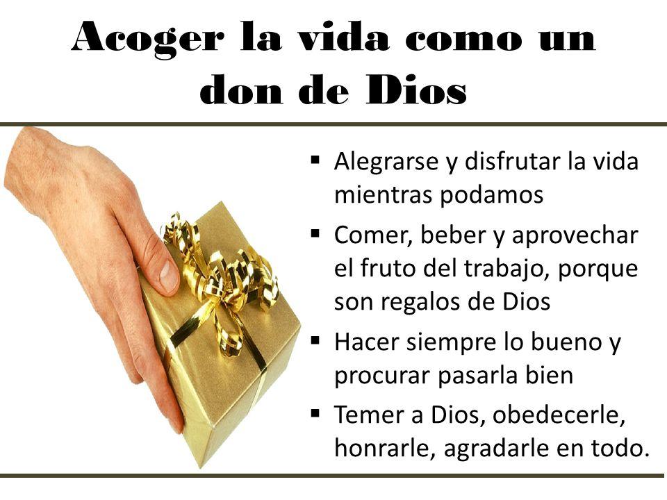Acoger la vida como un don de Dios
