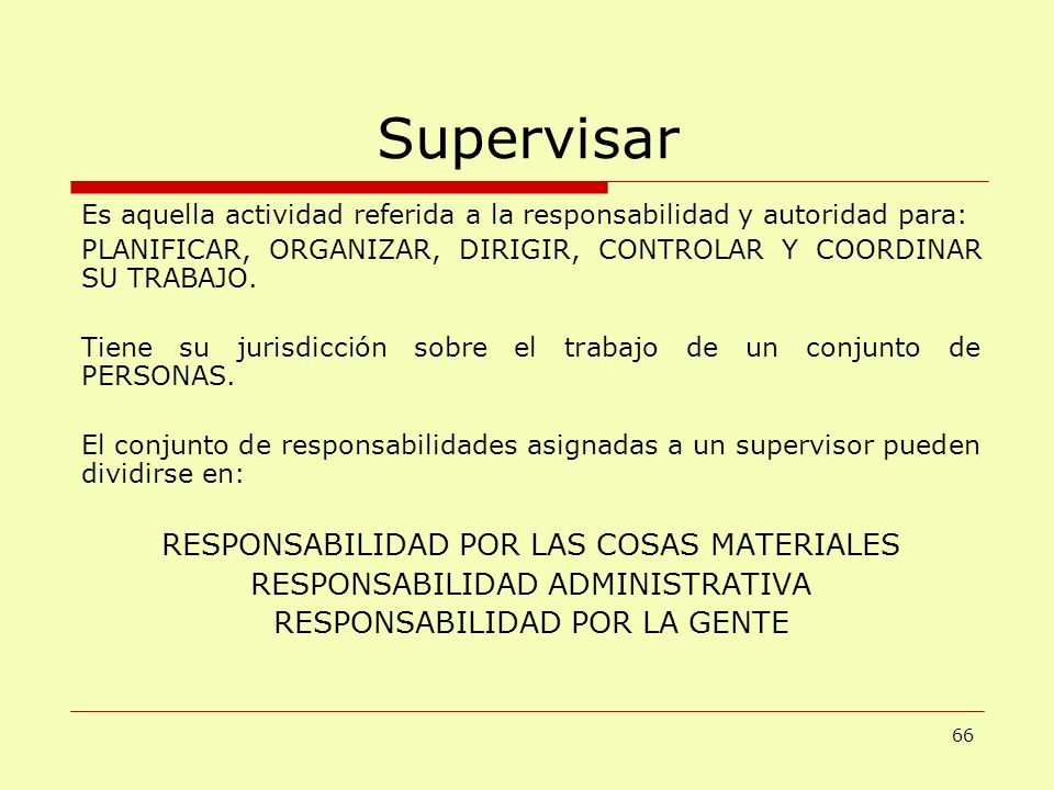 Supervisar RESPONSABILIDAD POR LAS COSAS MATERIALES